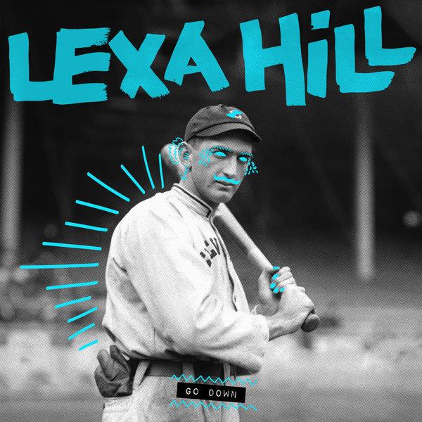 Lexa Hill - Go Down (Radio Edit) Zippy | Free Download | MP3