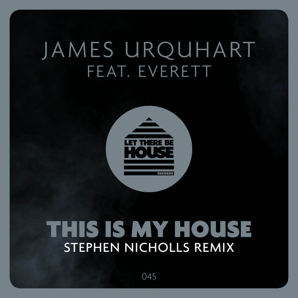 James Urquhart Feat Everett This Is My House Stephen Nicholls