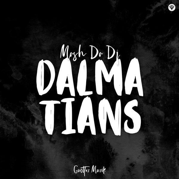 Mash DaDj - Dalmatians (Original Mix)
