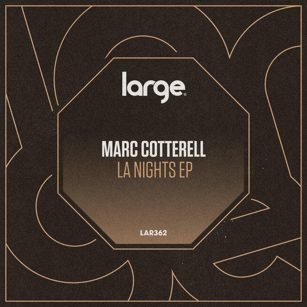 Marc Cotterell – LA Nights [Large Music]