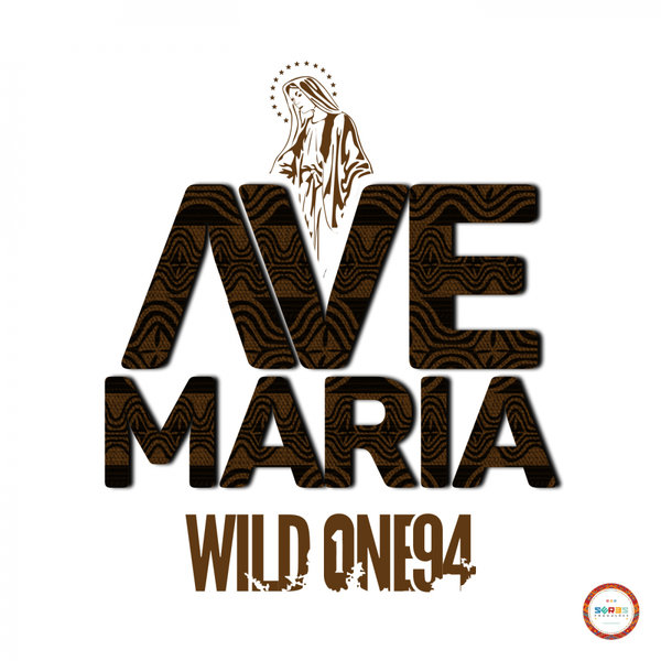 Wild One94 – Ave Maria [Seres Producoes]