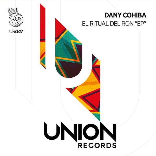 Dany Cohiba – El Ritual Del Ron [Union Records]