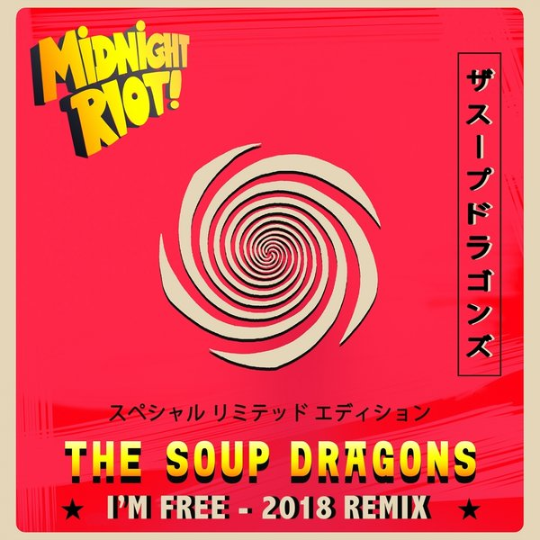 The Soup Dragons - I'm Free on Traxsource