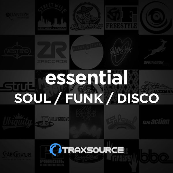 Soul / Funk / Disco Essentials - August 12th on Traxsource