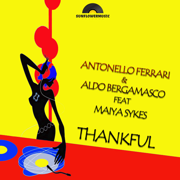 Antonello Ferrari, Aldo Bergamasco – Thankful [Sunflowermusic Records]