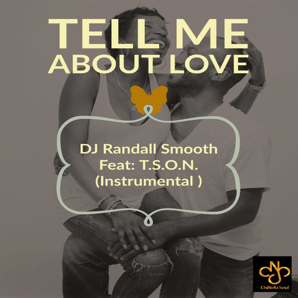 DJ Randall Smooth, T.S.O.N. – Tell Me About Love [ChiNolaSoul]