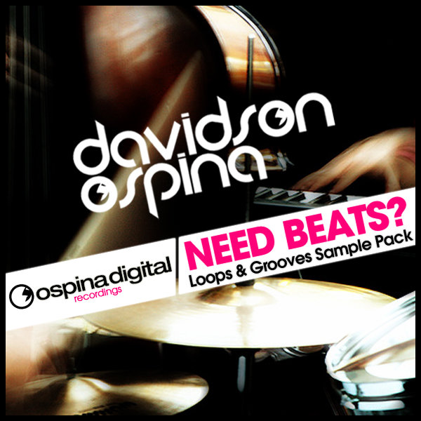 Davidson Ospina - Need Beats? (Loops & Grooves Sample Pack) on