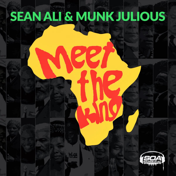 Sean Ali, Munk Julious – Meet The King [Sounds Of Ali]
