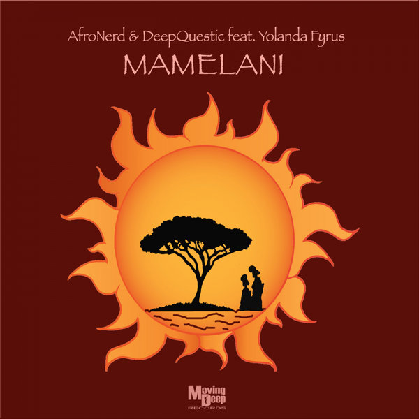 AfroNerd – Mamelani [Moving Deep Records]