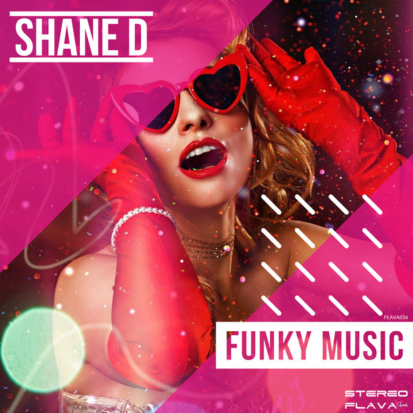 Shane D – Funky Music [Stereo Flava Records]