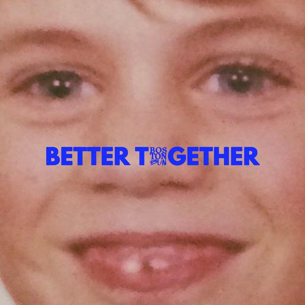 Boston Bun - Better Together ile ilgili görsel sonucu
