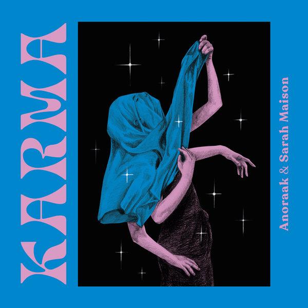 Anoraak, Sarah Maison – Karma [Endless Summer]