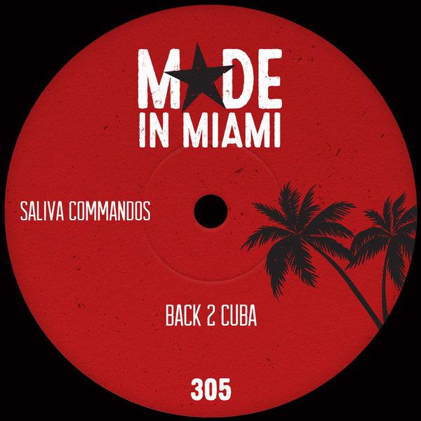 Saliva Commandos – Back 2 Cuba [Made In Miami]