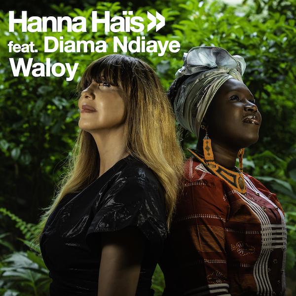 Hanna Hais, Diama Ndiaye - Waloy (Chanell Collen Remix)
