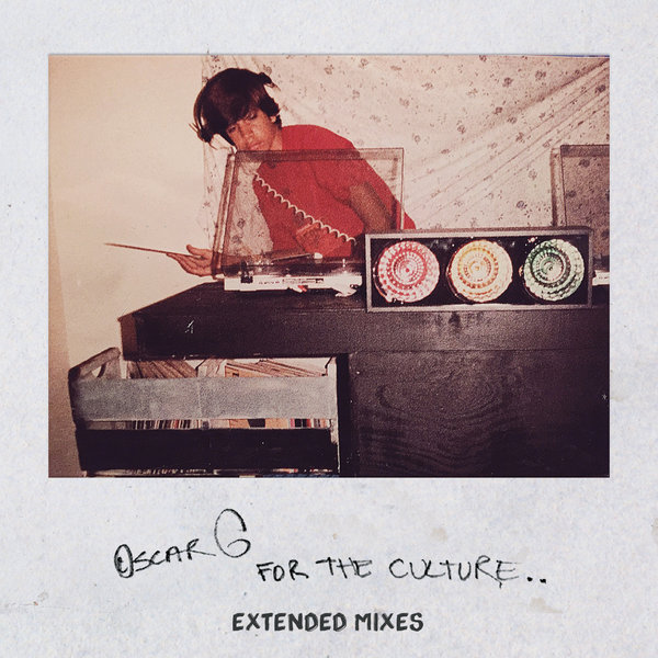 Oscar G – For The Culture – Extended Versions [Nervous]