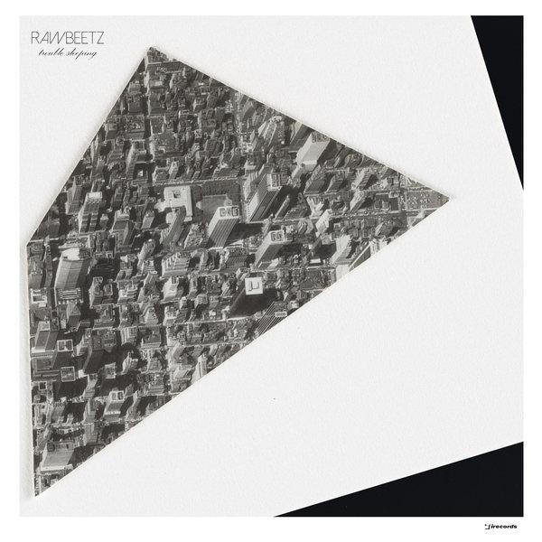 Rawbeetz – Trouble Sleeping [I! Records]