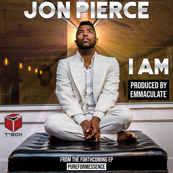 Jon Pierce – I Am [T's Box]