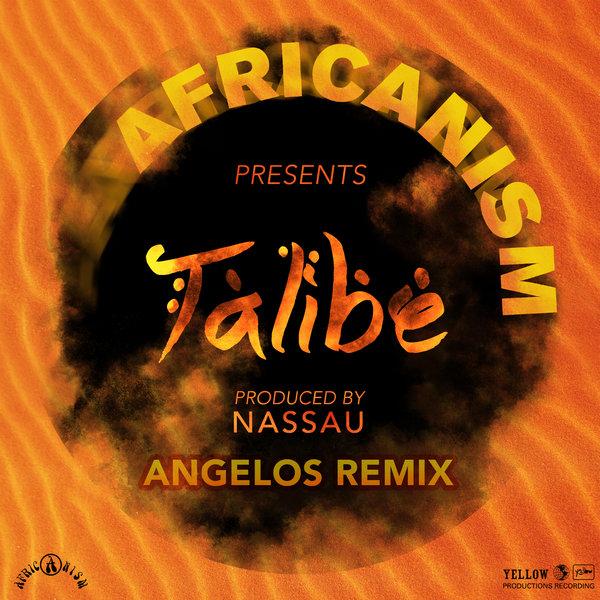 Africanism - Talibé (Dj Angelo Remix)