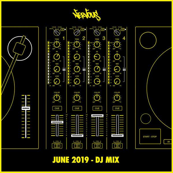 Various Artists - Nervous June 2019 (DJ Mix) on Traxsource