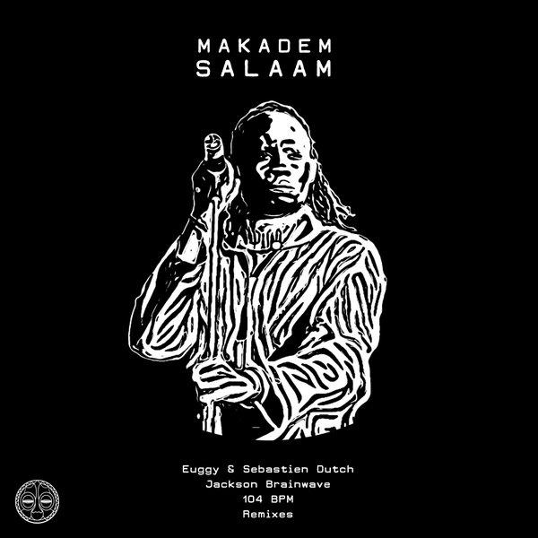 Makadem - Salaam (Euggy & Sebastien Dutch Dub)