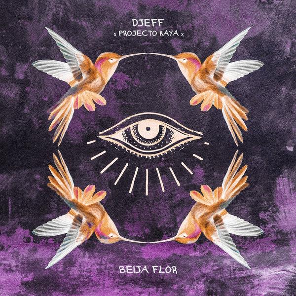 Djeff & Projecto Kaya – Beija Flor [Kazukuta Records]
