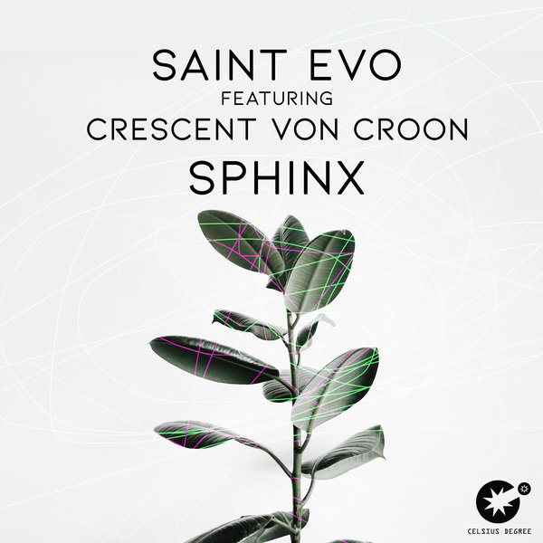 Saint Evo, Crescent Von Croon – Sphinx [Celsius Degree Records]