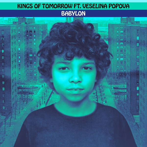 Kings Of Tomorrow, Veselina Popova – Babylon [Deepvisionz]