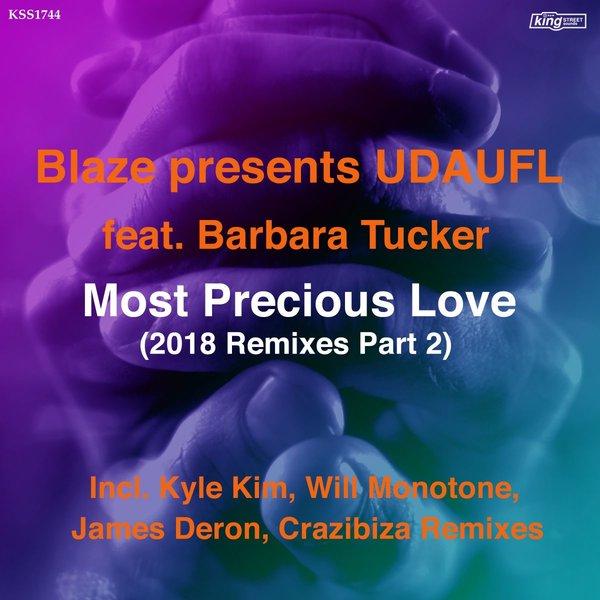UDAUFL pres  Blaze feat  Barbara Tucker - Most Precious Love