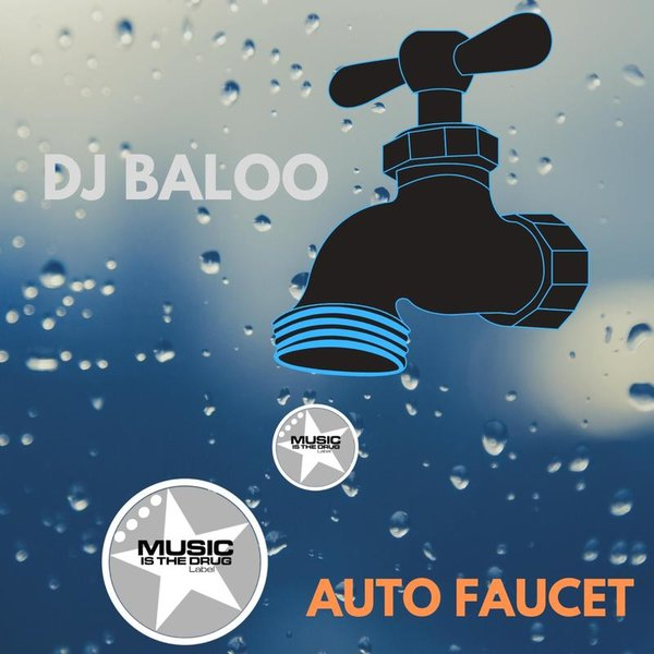 DJ Baloo - Auto Faucet on Traxsource