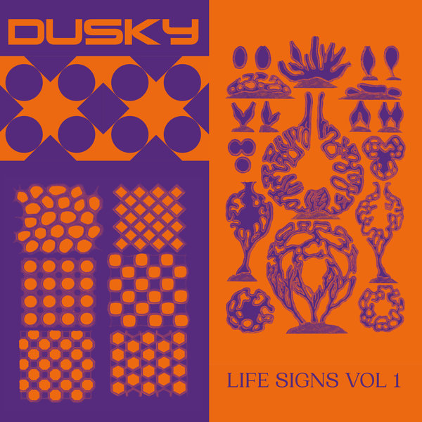 Dusky - Life Signs Vol  1 on Traxsource