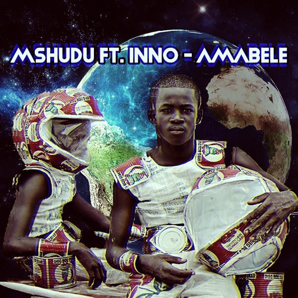 Mshudu Feat. Inno - Amabele (Pastor Snow's 1022 Mix)