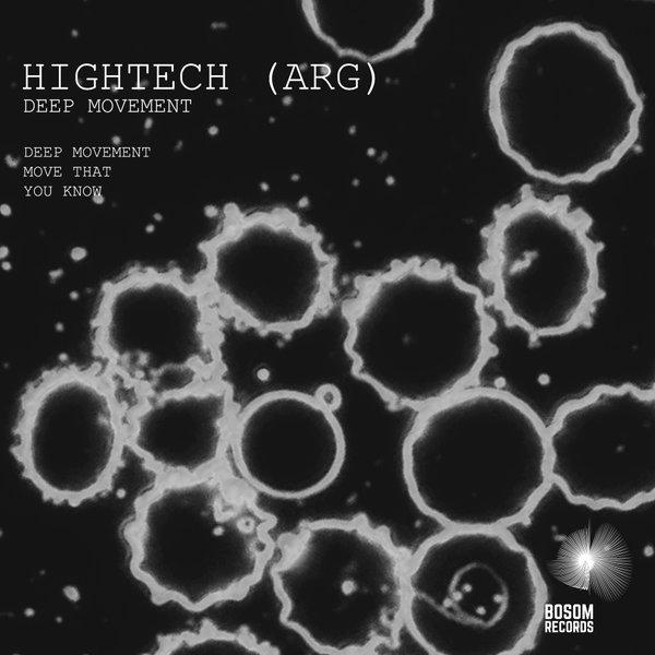 HIGHTECH (ARG) - Deep Movement EP on Traxsource