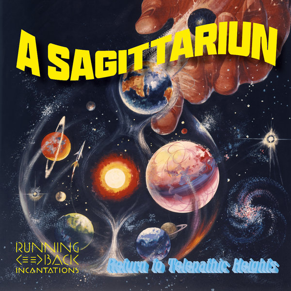 A Sagittariun - Return To Telepathic Heights on Traxsource