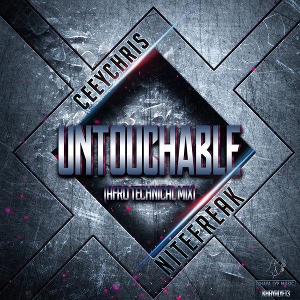 CeeyChris & Nitefreak - Untouchable (Original Mix)