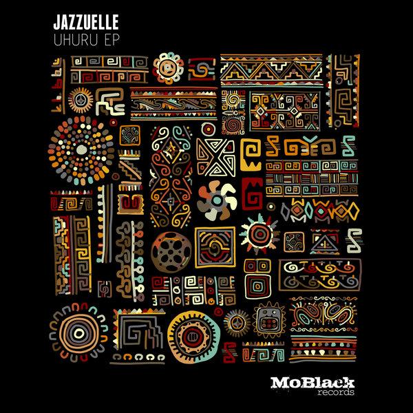 Jazzuelle – Uhuru EP [MoBlack Records]