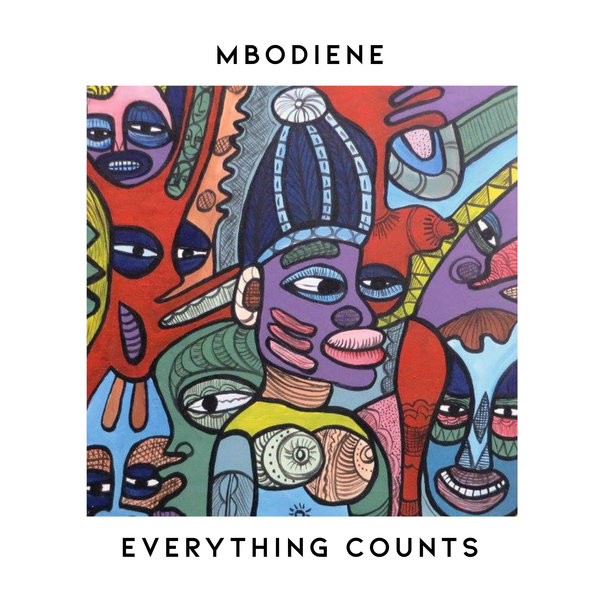 Everything Counts – Mbodiene [MoBlack Records]