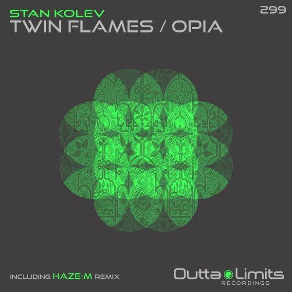 Stan Kolev - Twin Flames / Opia EP on Traxsource