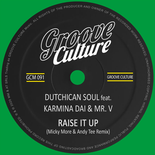 Dutchican Soul feat. Karmina Dai & Mr. V - Raise It Up (Micky More & Andy  Tee Remix) on Traxsource