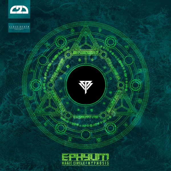 Ephyum - Magic circle/ Hypnosis on Traxsource