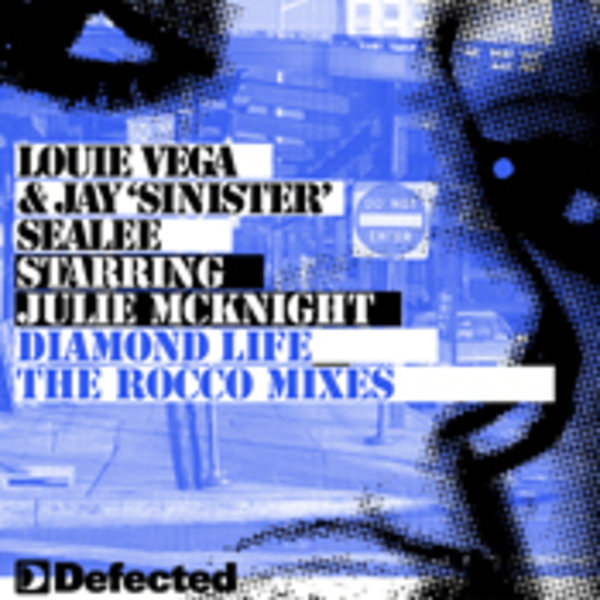 Louie Vega And Jay Sinister Sealee Featuring Julie Mcknight