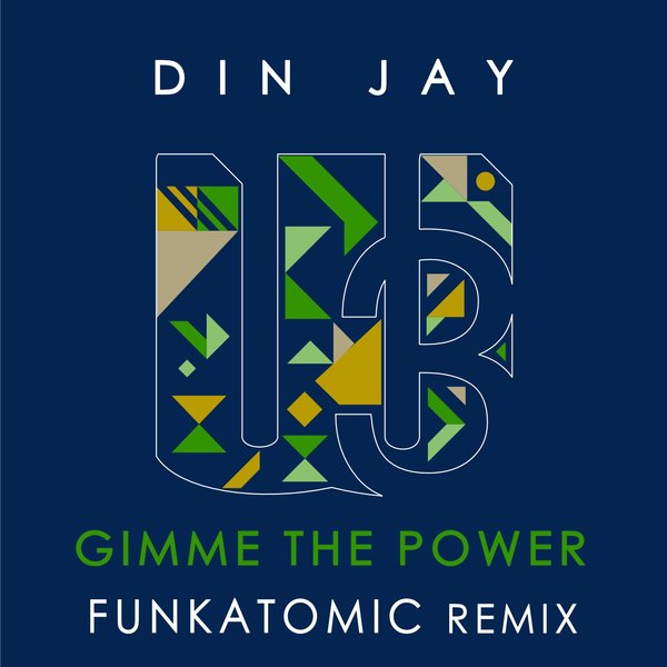 Din Jay – Gimme The Power [WU records]
