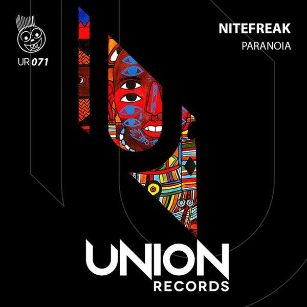 Nitefreak – Paranoia [Union Records]