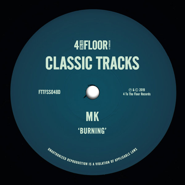 MK – Burning [4 To The Floor Records]