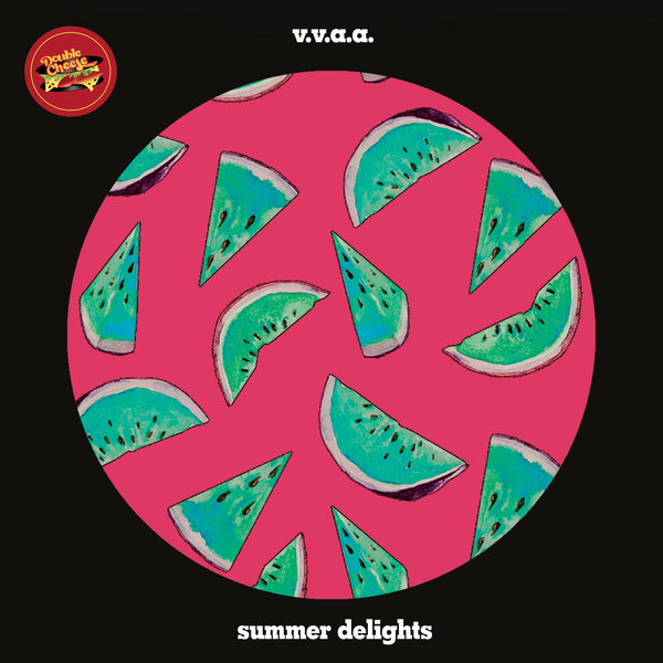 VA – Summer Delights [Double Cheese Records]