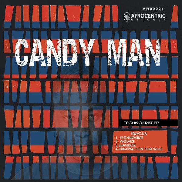 Candy Man - Technokrat