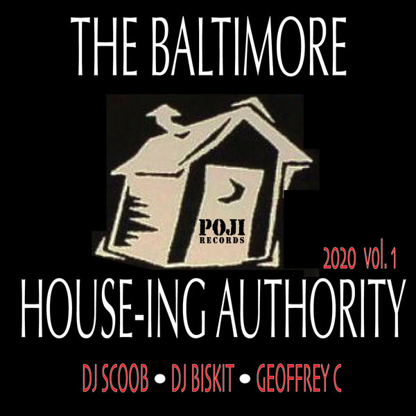 Various – The Baltimore House-ing Authority Vol.1 [POJI Records]