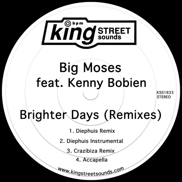 Big Moses Feat Kenny Bobien – Brighter Days (Remixes) [King Street Sounds]