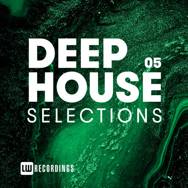 Various Artists - Deep House Selections, Vol  05 on Traxsource