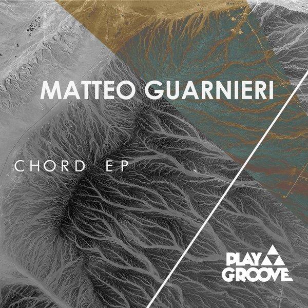 Matteo Guarnieri Chord Ep On Traxsource