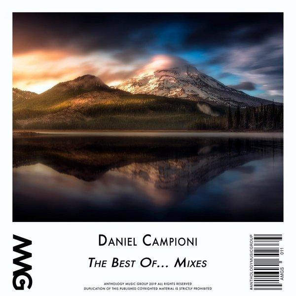 Daniel Campioni - The Best Of    Mixes on Traxsource